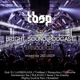 Discussor - The Bright Sound Podcast 023