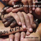 """Gotas de Luz """"Dame la mano y vamos ya"""" (Programa 37)"""