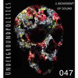 Ben Haigh - Underground Politics 047