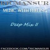 Deep Mix II