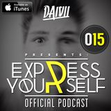 DAIVII - EXPRESS YOURSELF 015 (Podcast)