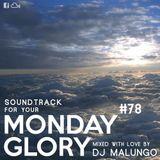 Monday Glory #78