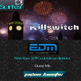 Dj Surfer: Killswitch: (EDM Wales.FM New Year Countdown Special) Guest Mix: Jason Kinetic