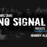Johnny Allen - No Signal Podcast (28-11-2016)