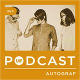 UKF Music Podcast #63 - Autograf