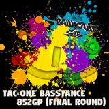 BASSTANCE × 852GP (FINAL Round)
