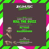 Kumusic Radioshow Ep.197 - Guest of the week: Kill The Buzz