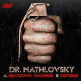 Dr Mathlovsky - Harder & Louder Podcast #34