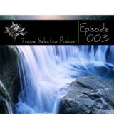 Peter Sole pres. Trance Selection Podcast 003