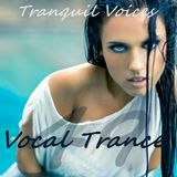 Tranquil Voices.. Female Vocal Trance NRG 49