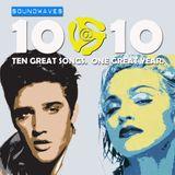 Soundwaves 10@10 #206: Elvis vs. Madonna