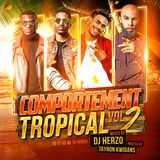 Comportement Tropical Vol.2 hosted by Tayron Kwidans