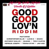 Good Good Lovn Riddim (omari international 2017) Mixed By SELEKTA MELLOJAH FANATIC OF RIDDIM