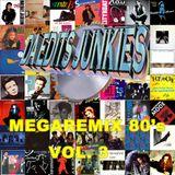 Da Edits Junkies Megaremix 80s Part 3