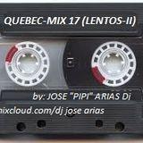 """Quebec Mix 17 - Jose """"PiPi"""" Arias Dj (lentos-II)"""