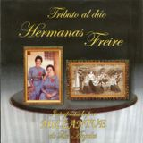 Millantué de Los Ángeles: Tributo al dúo de Las Hermanas Freire. 2010. Chile