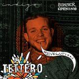 Indigo's Summer Opening - Tettero (11-04-15)