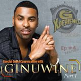 The G Xperience Podcast Ep #4 | Conversation w/Ginuwine (Part 1)