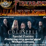 The Michael Spiggos Melodic Rock Show 11.01.2015 featuring Michael Larsson (Coldspell)