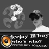 Who`s Who - Deejay Lil`Boy Promo Mix 2011.01.07