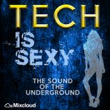 Tech Is Sexy [The Sound Of The Underground]