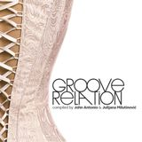 Groove Relation 30.07.2014