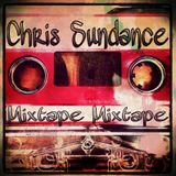 Chris Sundance's Mixtape Mixtape
