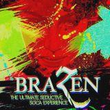 Brazen (Official Promo Mix)