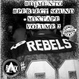 DJ MENTO PERFECT SOUND MIXTAPE 002