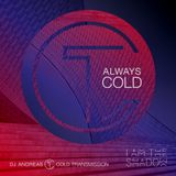 """""""ALWAYS COLD"""" in cooperation with Iamtheshadow 13.04.20 (no. 105)"""