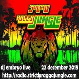 DJ Embryo - Strictly Ragga Jungle Radio Live 6