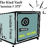 "The Kind Vault ""session # 373"" podcast (Wax Tribe) Invisible Friend @ Kind Studio 31-10-2014"