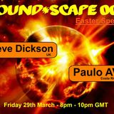 Paulo AV - Sound Scape Podcast with Steve Dickson