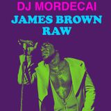 JAMES BROWN RAW