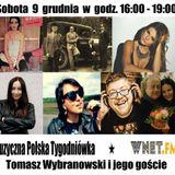 Muzyczna Polska Tygodniówka WNET: M. Kudłacik - Czerwie, Sara Jaroszyk, Runika, ANN, Olga Szmidt