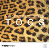 Minder 047 - TOCS