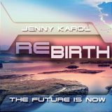 Jenny Karol - ReBirth.The Future is Now! 121