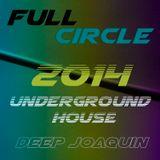 Full Circle 2014 - Underground House
