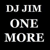 DJ JIM - ONE MORE