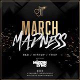 MARCH MADNESS! - @TARIQDJT / @MISSINLYNC