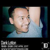 Dank Lotion - 2nd April 2017