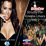 Strictly For Kompa Lovers Vol. 2 - DJayCee {Haitian All-StarZ DJs}