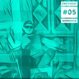 Qwensday  Mornings  - 005 // Funk, Soul & Breaks