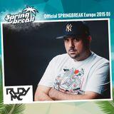 RUDY MC - SPRINGBREAK Europe 2015