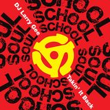 Soul School | Takin' It Back Mix