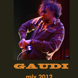 GAUDI - mix 2012