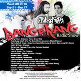 Week 39 2015 - Mike Lucas & Simon Beta - Bangerang Radio Show