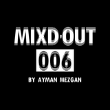 Mixd'Out #006