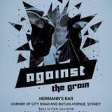 Against The Grain (Hermann's Bar, Sydney) - 20/05/16 - Bass To Pain Converter