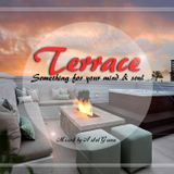 Terrace- Something for you mind & soul